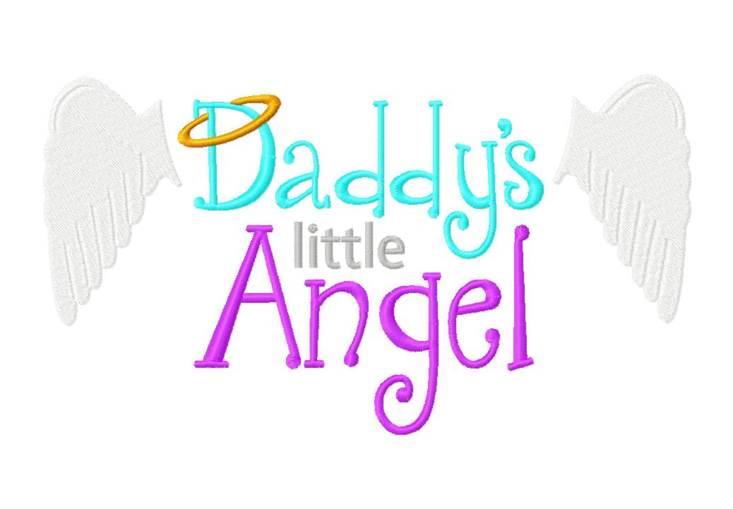 Daddy's Little Angel Machine Embroidery